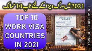 TOP 10 WORK VISA COUNTRIES IN 2021