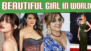 TOP10 beautiful girls || Most beautiful girls in world ||Most beautiful girls celebrities, etc.....