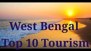 WEST BENGAL TOP 10 TOURIST CENTER //TOP 10 TOURISM IN WEST BENGAL//WEST BENGAL 10 TOURIST PLACE