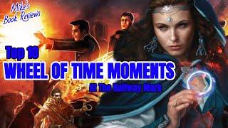 Top 10 Wheel of Time Moments at the Halfway Point