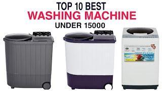 Top 10 Best Washing Machine in India With Price 2020 | Best Washing Machine Under 15000