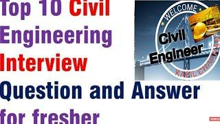 Top 10 Civil engineering Interview Questions with Answers | interview Questions | L&T, JAYPEE, TATA|