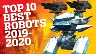War Robots - TOP 10 BEST ROBOTS (2019-2020) + BEST TITAN | WR