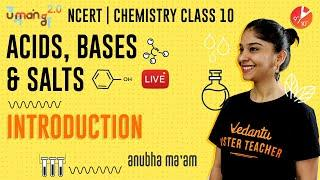 Acids, Bases and Salts L1 | Introduction | CBSE Class 10 Chemistry NCERT Solutions | Umang Vedantu