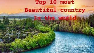 Top 10 most beautiful country in the world   beautiful countries