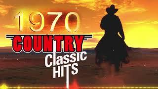 1970s Greatest Hits Old Country Songs By Country Singers - Top Country Music Hits Of Time