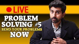 Life ke Kadwe Sach | Live Problem Solving #5 and Announcement