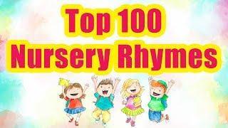 Top 100 Nursery Rhymes For Kids   Nursery Songs For Children   Pre School Learning Rhymes