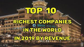 Top 10 Richest Companies in the World