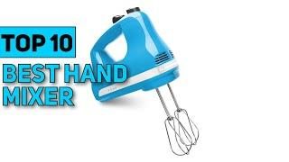 Best Hand Mixer in 2021 [Top 10 Hand Mixer]