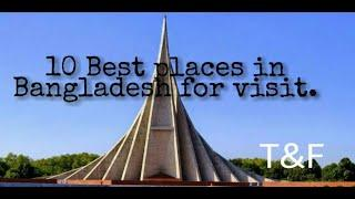 Top 10 best tourist place in Bangladesh |Part-1|