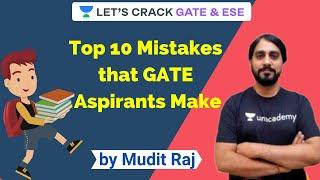 Top 10 Mistakes that GATE Aspirants Make | Toppers Strategy for GATE | Preparation Strategy for GATE