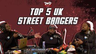 Top 5 Street Bangers | DMD PODCAST
