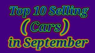 Top 10 Selling Cars in September Month 2020.