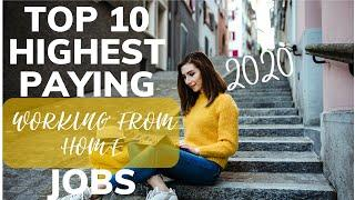 10 Highest Paying Work From Home Jobs in 2020 (GET AHEAD)