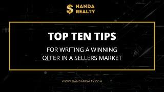 Top 10 Tips for Writing a Winning Offer in a Seller's Market