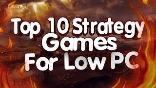 Top 10 Strategy Games for Low End PC and Laptop (256 mb VRAM, Intel HD Graphics)