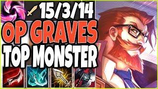 GRAVES TOP LANE IS A TOTAL MONSTER