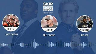 Andy Dalton, Brett Favre, Big Ben (5.7.20)   UNDISPUTED Audio Podcast