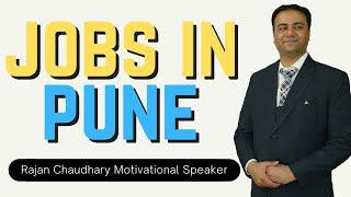 Jobs in Pune | Vacancies in Pune | Pune Jobs | Free Private Jobs | Rajan Chaudhary