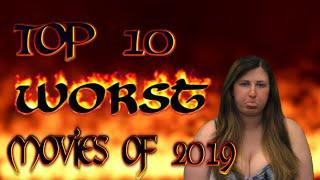 Top 10 Worst Movies Of 2019