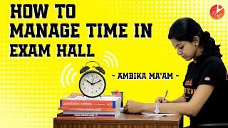 How to Manage Time in Exam Hall | Best Way to Attempt Exam Paper | Time Management CBSE Board Exams