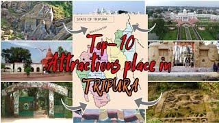 Top - 10  Attractions place in Tripura ll Best Place to Travel 2020 ll Traveling vlog
