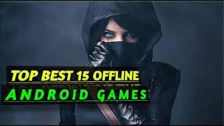 Top 15 Best OFFLINE Games For Android No Internet? No Problem