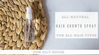 DIY Hair Growth Spray | How to Make Hair Grow Fast