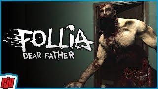 Follia: Dear Father   Stealth Survival Horror Game