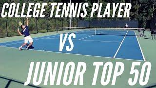 College Tennis Player VS Top 50 Junior: Tiebreak to 10