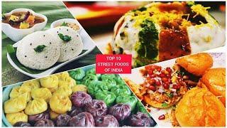 TOP 10 STREET FOODS OF INDIA   INDIAN STREET FOOD   INDIAN SNACKS   SPICY STREET FOOD
