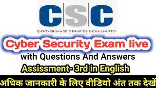 cyber security exam questions and answers |CSC Cyber Security Exam Assessment 3 in English |