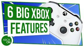6 Xbox Features You HAVE To Try!