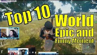Top 10 World Epic and Funny Moment in PUBG
