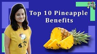 Top 10 Health Benefits of Pineapple | Pineapple for Weight Loss By Healthy Arrow