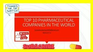 AnY guess ??? who is  the top 10 pharmaceutical companies in the world? top 10 pharma companies.