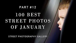 Top selection 100 best street photos of January (Street photography)