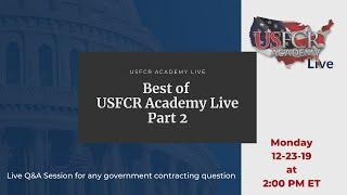 Government Contractor Q&A | Best of USFCR Academy Live Part 2