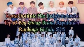 Top 10 K-pop Boy Group Brand Reputation Rankings For July 2021