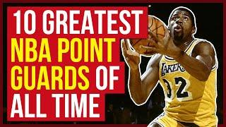 10 Greatest NBA Point Guards of All Time