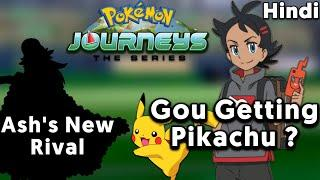 Gou Gets Pikachu ? Ash's New Rival News Pokemon Journeys