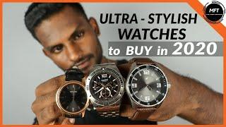 3 STYLISH WATCHES MEN should BUY in 2020 | Men's Fashion Tamil