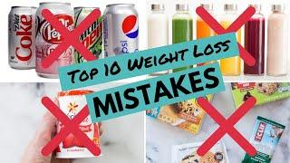 Top 10 Weight Loss MISTAKES (And How to Avoid Them)