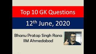 Top 10 GK Questions - 12th June, 2020 II Complete Daily Coverage