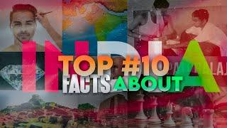 भारत के बारे में 10 तथ्य | Top 10 Facts Abouts INDIA