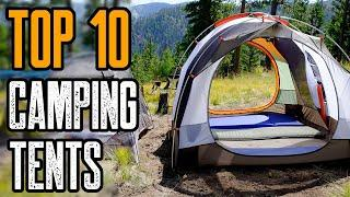 TOP 10 BEST TENTS 2019 For (Camping Tents, Family Tents)