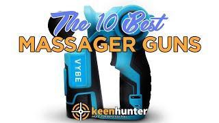 Massage Gun: Top 10 Best Massage Guns Video Reviews (2020 NEWEST)