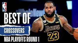 Best Of Crossovers | 2020 NBA Playoffs Round One