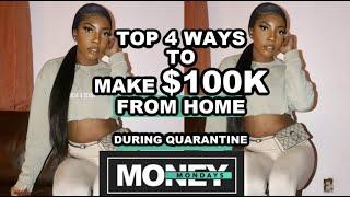 TOP 4 WORK FROM HOME JOBS TO MAKE $10k DURING QUARANTINE